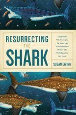 Resurrecting the Shark