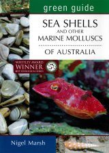 Green Guide to Seashells and Other Marine Molluscs of Australia