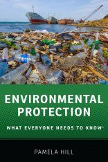 Environmental Protection: What Everyone Needs to Know