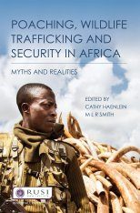 Poaching, Wildlife Trafficking and Security in Africa