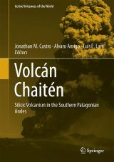 Volcán Chaitén: Silicic Volcanism in the Southern Patagonian Andes