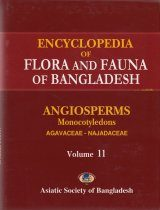 Encyclopedia of Flora and Fauna of Bangladesh, Volume 11: Angiosperms: Monocotyledons: Agavaceae-Najadaceae