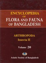 Encyclopedia of Flora and Fauna of Bangladesh, Volume 20: Arthropoda : Insecta II: Homoptera, Hemiptera and Thysanoptera
