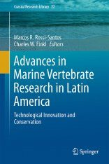 Advances in Marine Vertebrate Research in Latin America