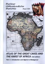 Berliner Höhlenkundliche Berichte, Volume 68-69: Atlas of the Great Caves and the Karst of Africa (2-Volume Set)