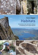 Habitats: Excursions into the Earth History of Salzburg and Upper Bavaria