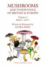 Mushrooms and Toadstools of Britain & Europe, Volume 2