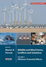 Wildlife and Wind Farms, Conflicts and Solutions, Volume 3