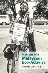 Memoirs of a Malaysian Eco-Activist