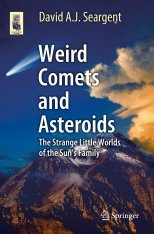 Weird Comets and Asteroids