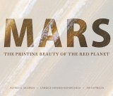 Mars: The Pristine Beauty of the Red Planet [Multilingual]