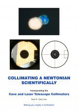 Collimating a Newtonian – Made Easier, Far Better and More Reliable