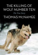 The Killing of Wolf Number Ten