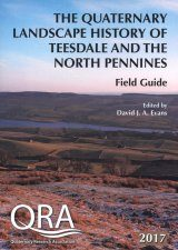 The Quaternary Landscape History of Teesdale and the North Pennines