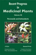 Recent Progress in Medicinal Plants, Volume 40: Flavonoids and Antioxidants