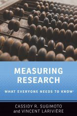 Measuring Research: What Everyone Needs to Know
