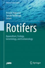 Rotifers: Aquaculture, Ecology, Gerontology, and Ecotoxicology