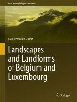 Landscapes and Landforms of Belgium and Luxembourg