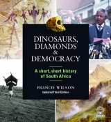 Dinosaurs, Diamonds & Democracy