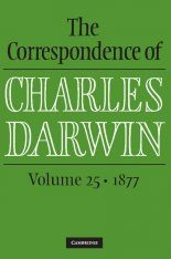The Correspondence of Charles Darwin, Volume 25: 1877