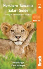 Bradt Travel Guide: Northern Tanzania Safari Guide