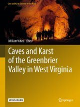 Caves and Karst of the Greenbrier Valley in West Virginia