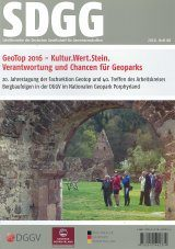 GeoTop 2016 – Kultur.Wert.Stein: Verantwortung und Chancen für Geoparks [GeoTop 2016 – Culture.Importance.Rocks: Our Responsibility towards Geoparks and the Chances they Offer]