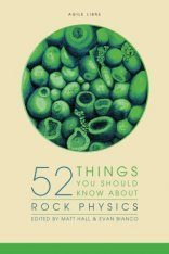 52 Things You Should Know about Rock Physics