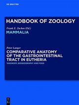 Handbook of Zoology: Comparative Anatomy of the Gastrointestinal Tract in Eutheria, Volume 1