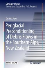 Periglacial Preconditioning of Debris Flows in the Southern Alps, New Zealand