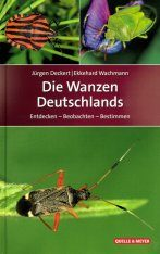 Die Wanzen Deutschlands: Entdecken - Beobachten - Bestimmen [The Bugs of Germany: Discovering - Observing - Identifying]