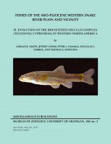 Fishes of the Mio-Pliocene Western Snake River Plain and Vicinity, Volume 2