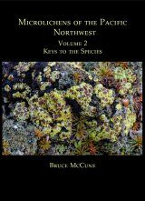 Microlichens of the Pacific Northwest, Volume 2: Key to the Species