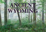 Ancient Wyoming