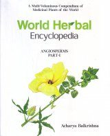 World Herbal Encyclopedia, Part 1: Angiosperms
