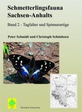 Schmetterlingsfauna Sachsen-Anhalts, Band 2: Tagfalter und Spinnerartige [The Butterfly Fauna of Saxony-Anhalt, Volume 2: Butterflies and Spider-Like Moths]