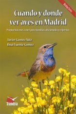 Cuándo y Dónde ver Aves en Madrid [When and Where to See Birds in Madrid]