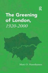 The Greening of London, 1920-2000