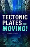 The Tectonic Plates are Moving!