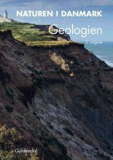 Naturen i Danmark, Band 2: Geologien [Nature in Denmark, Volume 2: Geology]