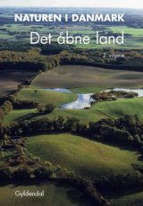 Naturen i Danmark, Band 3: Det Åbne Land [Nature in Denmark, Volume 3: The Countryside]