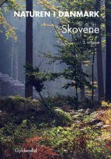 Naturen i Danmark, Band 4: Skovene [Nature in Denmark, Volume 4: Forests]
