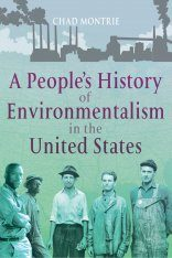 A People's History of Environmentalism in the United States