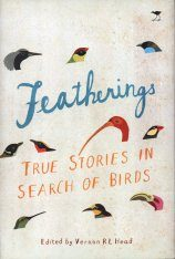 Featherings: True Stories in Search of Birds