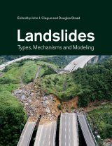 Landslides: Types, Mechanisms and Modeling