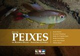 Guia de Peixes da Reserva Ducke, Amazônia Central [Guide to the Fish of  Reserva Ducke: Central Brazilian Amazon]
