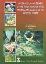 Integrated Management of the Alien Invasive Weed Mikania micrantha in the Western Ghats