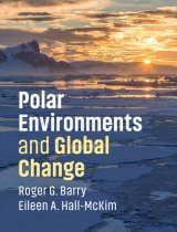 Polar Environments and Global Change