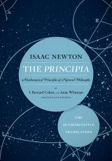 The Principia: Mathematical Principles of Natural Philosophy (The Authoritative Translation)
