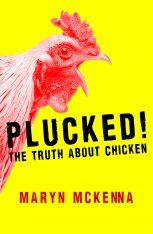 Plucked!: The Truth About Chicken